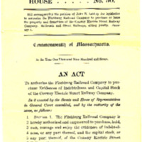 Commonwealth of Massachusetts, House Bill No. 50., An Act to authorize the Fitchburg Railroad Company to purchase Evidences of Indebtedness and Capital Stock of the Conway Electric Street Railway Company, 1907
