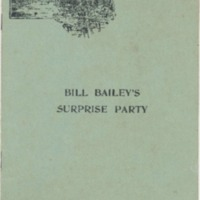 """Bill Bailey's Surprise Party""--Booklet of Verse"
